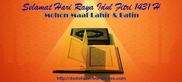 Selamat Hari Raya Idul Fitri 1 Syawal 1431 H